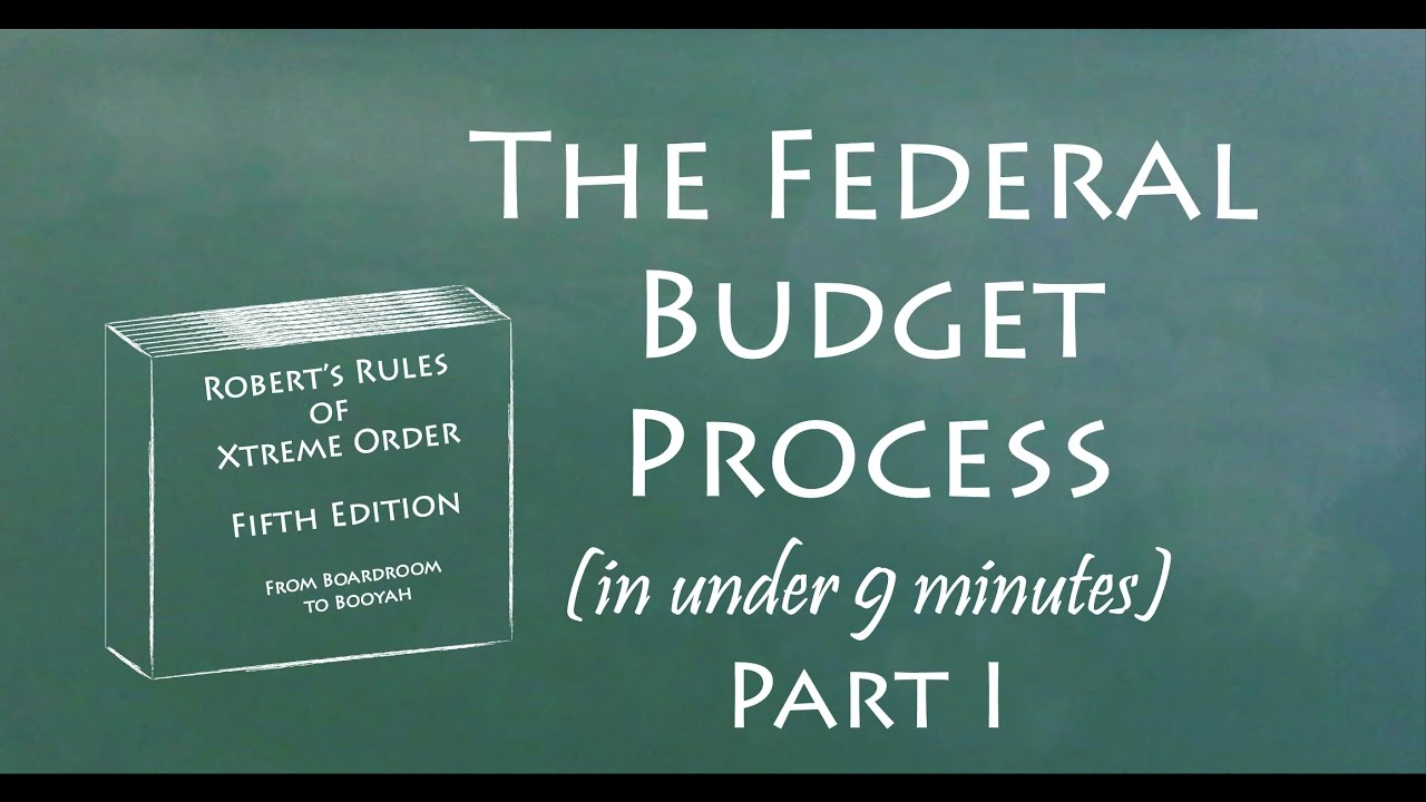 Five Minutes Of Knowledge - Federal Budget Process I