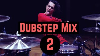 Dubstep Mix 2 - Drum Cover