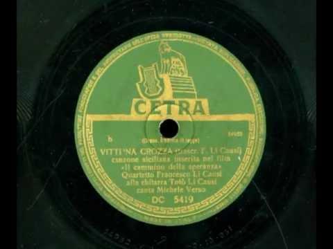 VITTI 'NA CROZZA – Michelangelo Verso (1a versione originale, storica e discografica)