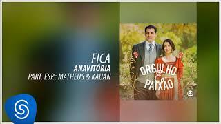 download musica Anavitória - Fica part Matheus & Kauan Orgulho e Paixão Áudio