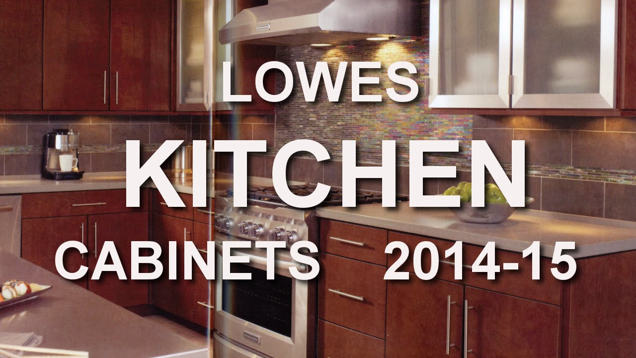 LOWES Kitchen Cabinet Catalogs 2014-15 - YouTube