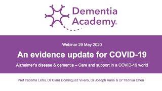 Alzheimer's disease & dementia – An evidence update for COVID-19 | Dementia Academy