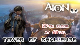 Aion 5.6 - Tower of Challenge (Songweaver, 68) [27-th floor]