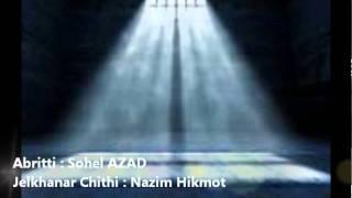 Jelkhanar Chithi : Nazim Hikmot : Abritti : Sohel AZAD