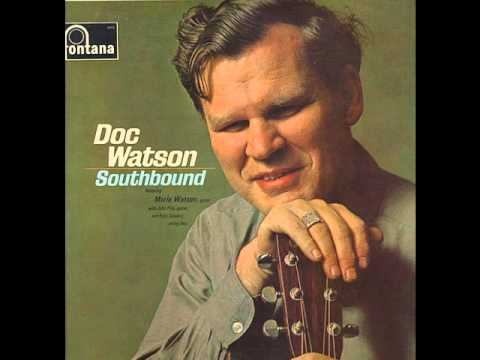 Doc Watson - Windy Warm