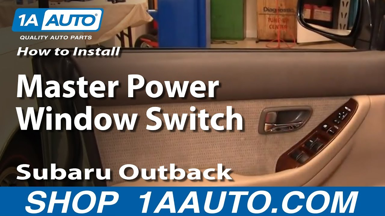 How To Install Replace Master Power Window Switch Subaru Outback 00 04 1aauto Com Youtube
