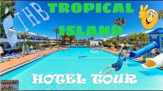 THB Tropical Island: (Hotel Tour)