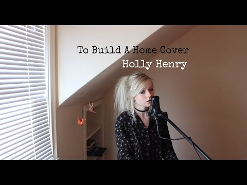 To Build A Home - The Cinematic Orchestra (Holly Henry Cover)