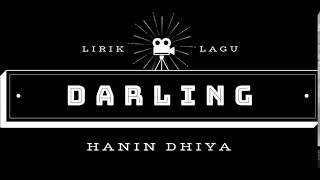 Hanin Dhiya - Darling (Lirik) - Youtube