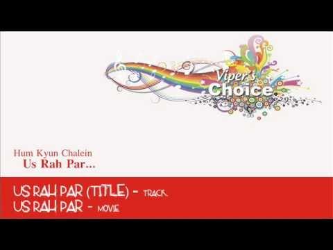 Us Rah Par (Title) - Us Rah Par