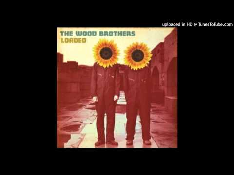 The Wood Brothers - Fall Too Fast