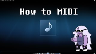 How to MIDI: Anything! (Sounds great & easy!)