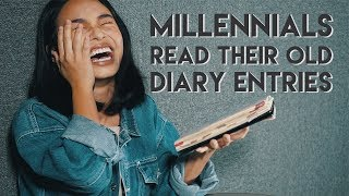 Millennials Read Their Old Diary Entries