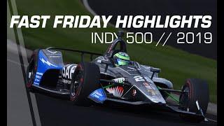 2019 NTT IndyCar Series: Fast Friday Highlights