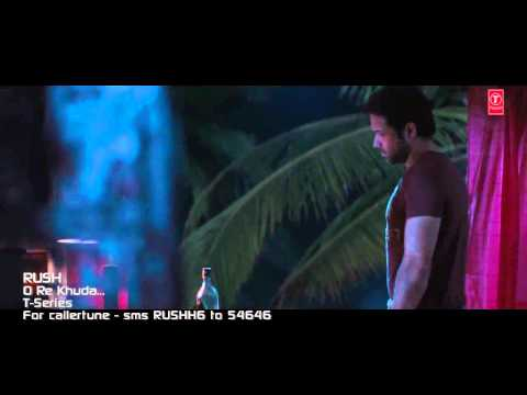 O Re Khuda - Adnan Sami (Full Video Song) *Promo* - Rush - Ft. Emraan Hashmi  Hot New Song [HD]