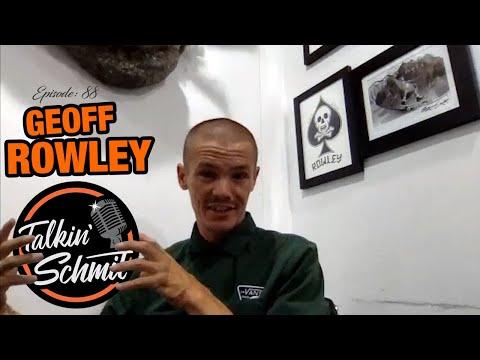Talkin' Schmit Ep. 88: GEOFF ROWLEY