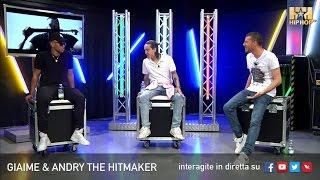 GIAIME E ANDRY THE HITMAKER LIVE SU HIP HOP TV 🎤👊🏻📲