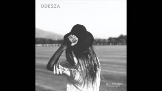 Odesza Sun Models Feat Madelyn Grant