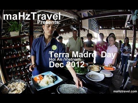 Slowfood / Terra Madre , HoiAn Vietnam, Dec 2012