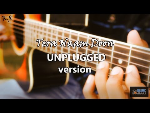 Tera Naam Doon | It's Entertainment | Unplugged Acoustic Cover by The Blue Horizon