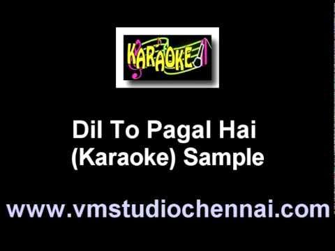 Hindi Karaoke - Dil To Pagal Hai video