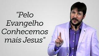 """""""Pelo Evangelho Conhecemos mais Jesus"""" - Herley Rocha"""
