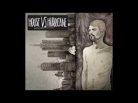 House Vs Hurricane - Iii Nevermore