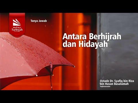 Soal Jawab | Antara Berhijrah & Hidayah - Ustadz Syafiq Riza Basalamah, M.A.