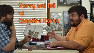 Force of Will   Deck Brawl: Sherry and Tell vs Campfire Stories