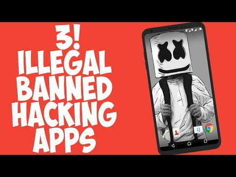 3 ILLEGAL BANNED HACKING APPS NOT ON PLAY STORE | SECRET ANDROID APPS WITHOUT ROOT 2018