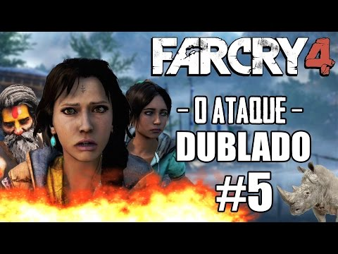 FAR CRY 4: Dublado #5 / O Ataque do Rinoceronte / Tragédia na Vila / Em Chamas!! [PS4]