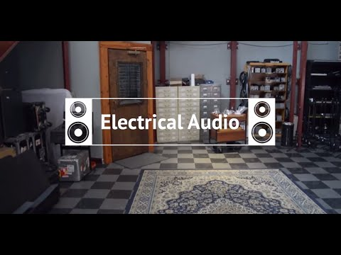 Electrical Audio Chicago Electrical Audio Studio