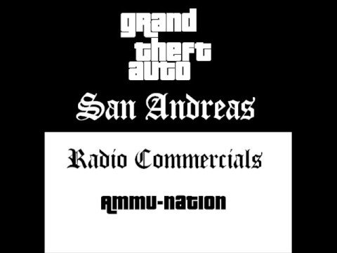 Grand Theft Auto: San Andreas - Radio Commercials (ammu-nation) video