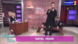 Gökhan Ay Hayal Yarim (istanbul1tv)