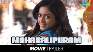 Mahabalipuram | Theatrical Trailer