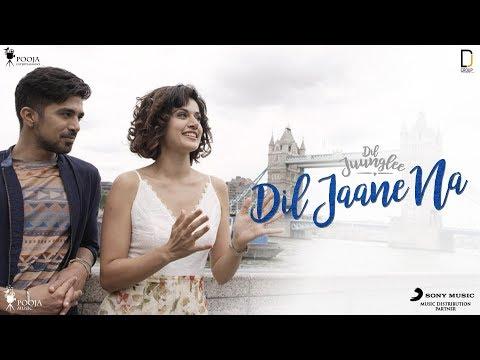 Dil Jaane Na | Dil Juunglee | Taapsee P | Saqib S | Mohit Chauhan | Neeti Mohan
