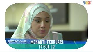 Samarinda   Menanti Februari   Episode 12