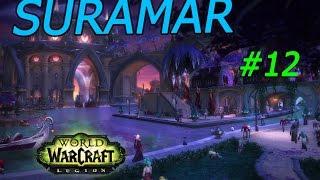 World of Warcraft Legión. Suramar: Una forma de volver #12