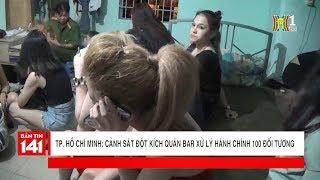 Đột kích quán bar Vertu vây chặt hơn 100 đân chơi dương tính với ma túy   Nhật ký 141