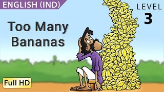 Too Many Bananas: Learn English (UK) with subtitles - Story for Children