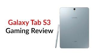 Galaxy Tab S3 Gaming Review
