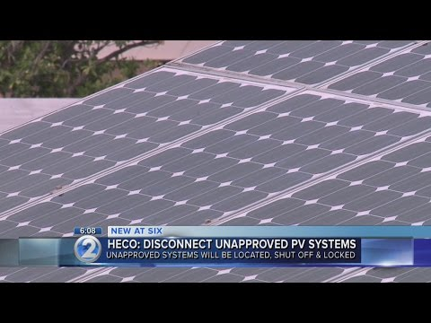 HECO customers asked to disconnect unauthorized PV...