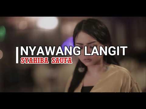 Download SYAHIBA SAUFA - NYAWANG LANGIT  Mp4 baru