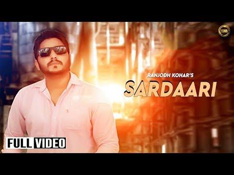 Sardaari | Ranjodh kohar| Full Official Video | Yaar Anmulle...