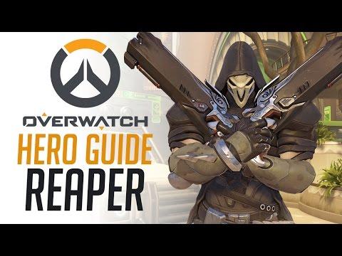 Reaper - Overwatch Hero Guide