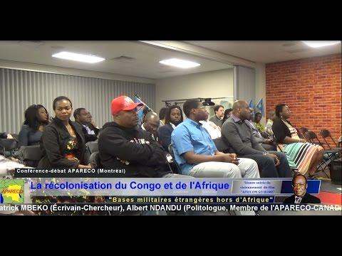 APARECO QUEBEC Montreal La récolonisation du Congo et de l'Afrique AFRICOM Go Home 02/5/ 2015. Vid 1