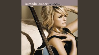 Miranda Lambert That's The Way That The World Goes 'Round