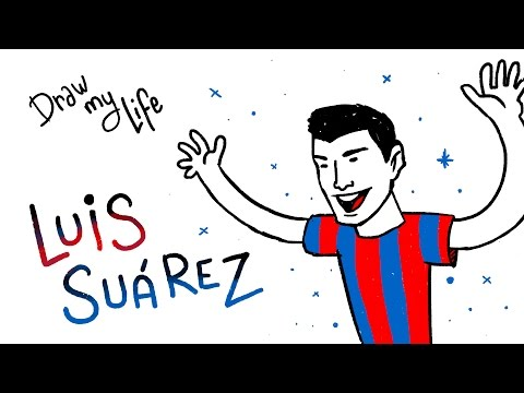 Luis Suárez - Draw My Life