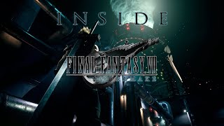 INSIDE FINAL FANTASY VII REMAKE EPISODE1