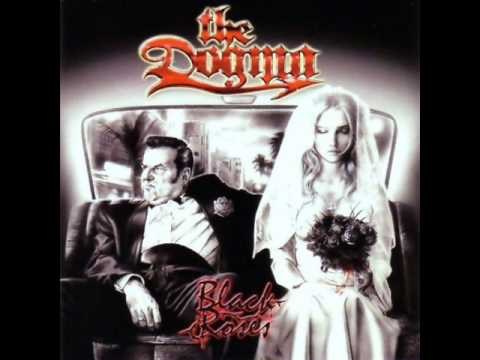 Dogma - Black Roses